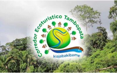 Corredor Ecoturístico Tambopata ¡Maravillas Naturales!
